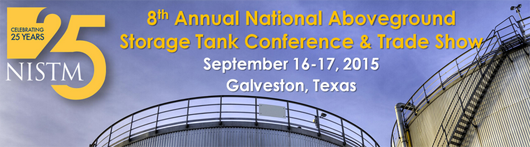 NISTM 8th Annual National Above Ground Storage Tank Conference & Trade Show